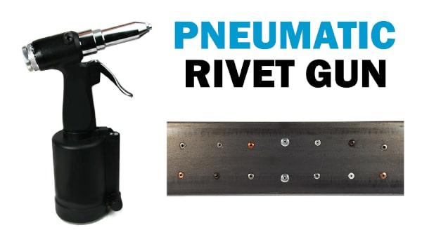 Rivet Tools | Manual Riveters and Rivet Guns