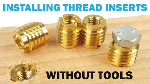 How To Install A Threaded Insert Into Wood Without The